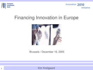 Financing Innovation in Europe