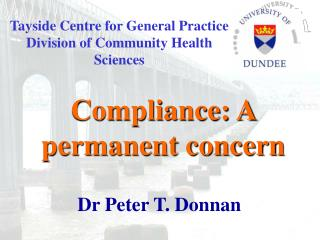 Tayside Centre for General Practice Division of Community Health Sciences