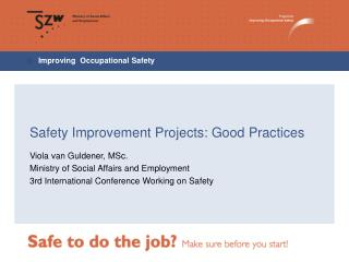 Safety Improvement Projects: Good Practices