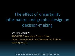 The effect of uncertainty information and graphic design on decision-making