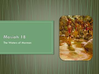 Mosiah  18