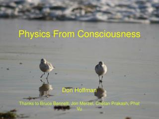 Physics From Consciousness