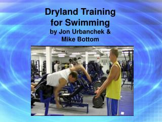Dryland Training  for Swimming by Jon Urbanchek & Mike Bottom