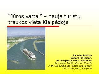 """"""" Jūros vartai """"  – nauja turistų traukos vieta Klaipėdoje"""