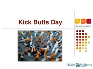 Kick Butts Day