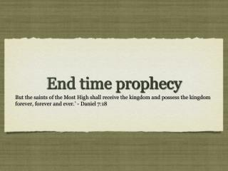End time prophecy