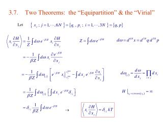 3.7.Two Theorems:  the �Equipartition� & the �Virial�