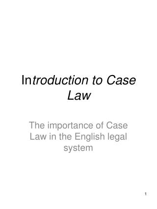 In troduction to Case Law
