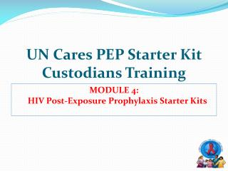 UN Cares PEP Starter Kit Custodians Training