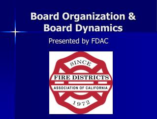 Board Organization & Board Dynamics