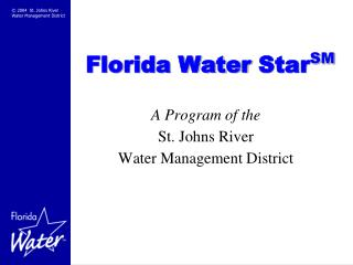 Florida Water  Star SM