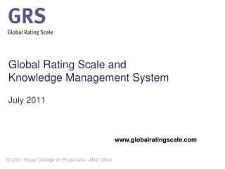 Global Rating Scale and  Knowledge Management System