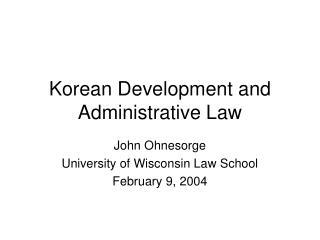 Korean Development and Administrative Law