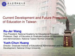 Current Development and Future Prospects of Education in Taiwan