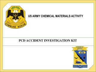 PCD ACCIDENT INVESTIGATION KIT