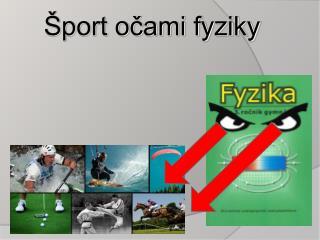 Šport očami fyziky