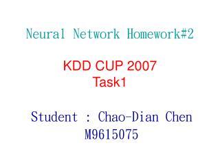 Neural Network Homework#2 KDD CUP 2007 Task1
