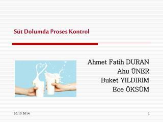 Süt Dolumda Proses Kontrol