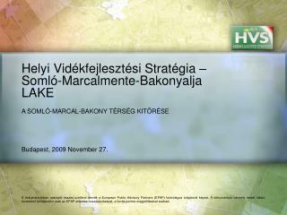 Helyi Vidékfejlesztési Stratégia – Somló-Marcalmente-Bakonyalja LAKE