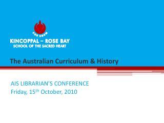 The Australian Curriculum & History