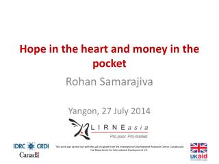 Hope in the heart and money in the  pocket