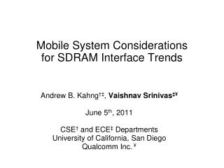 Mobile System Considerations  for SDRAM Interface Trends