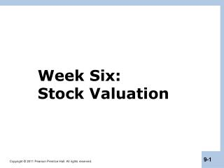 Week Six:  Stock Valuation