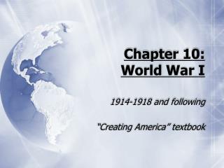 Chapter 10:   World War I