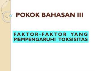 POKOK BAHASAN III