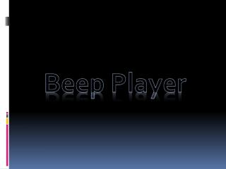 Beep Player