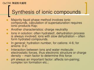 Synthesis of ionic compounds