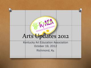 Arts Updates 2012
