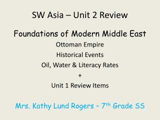 SW Asia � Unit 2 Review