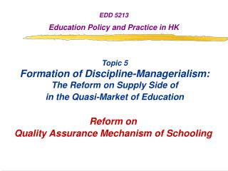 EDD 5213 Education Policy and Practice in HK