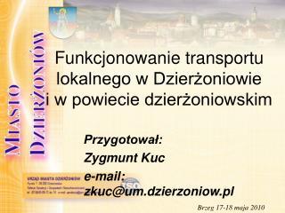 Funkcjonowanie transportu lokalnego w Dzierżoniowie  i w powiecie dzierżoniowskim