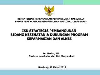 Bandung,  12 Maret  2012