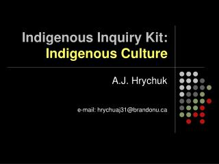 Indigenous Inquiry Kit:  Indigenous Culture