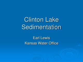 Clinton Lake Sedimentation