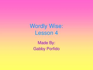Wordly Wise: Lesson 4