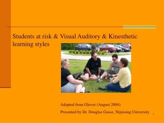 Students at risk  Visual Auditory  Kinesthetic learning styles
