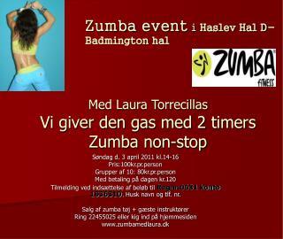 Med Laura Torrecillas Vi giver den gas med 2 timers Zumba non-stop