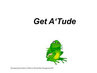 Get A Tude