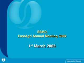 EBRD EastAgri Annual Meeting 2005