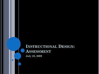 Instructional Design: Assessment