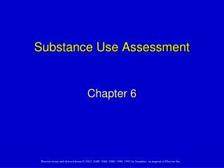 Substance Use Assessment