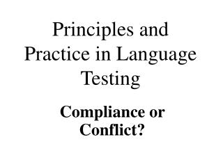 Principles and Practice in Language Testing