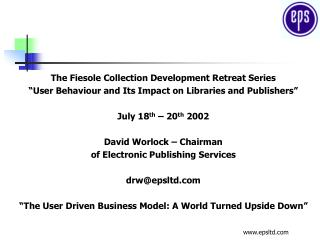 The Fiesole Collection Development Retreat Series