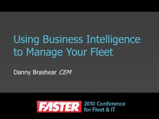 Using Business Intelligence to Manage Your Fleet