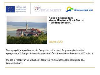 Tento projekt je spolufinancován Evropskou unií v rámci Programu přeshraniční