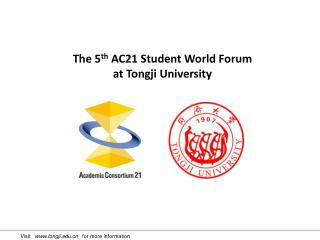 The 5 th  AC21 Student World Forum at Tongji University